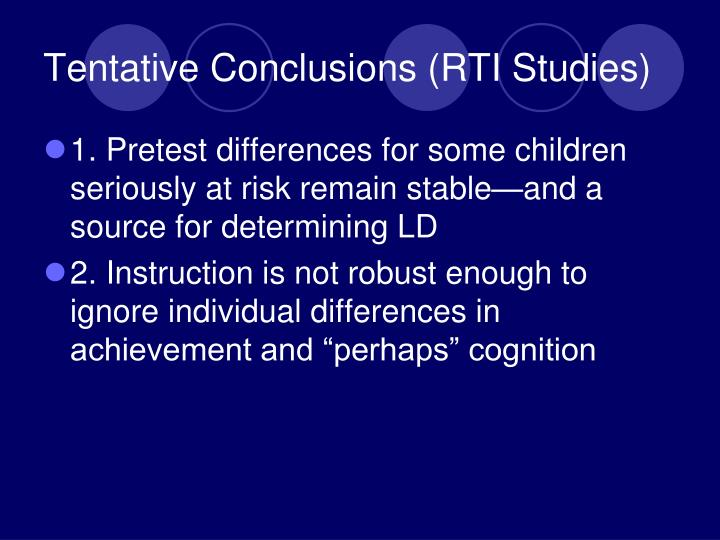Tentative Conclusions (RTI Studies)