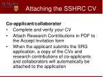 attaching the sshrc cv15