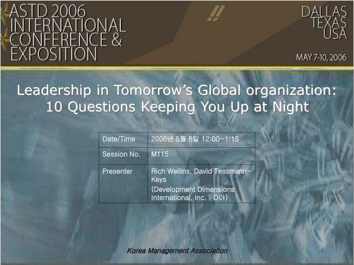 leader of a global organization presentation Journal of strategic leadership, vol 1 iss 1, 2008, pp 39-45.