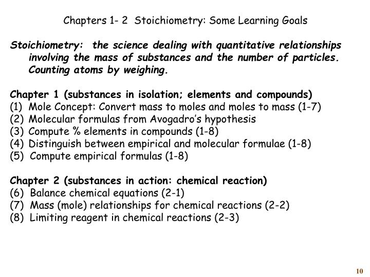 Chapters 1- 2  Stoichiometry: Some Learning Goals
