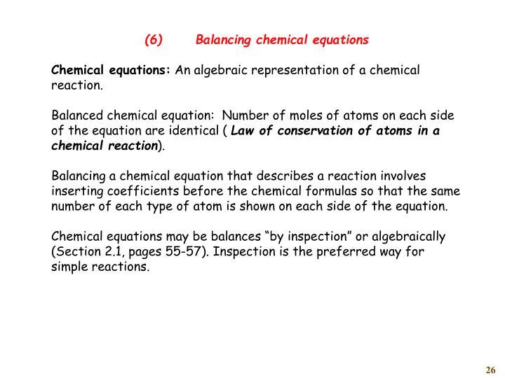 (6)Balancing chemical equations