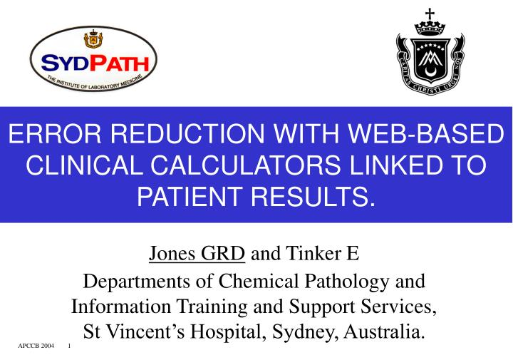 Error reduction with web based clinical calculators linked to patient results