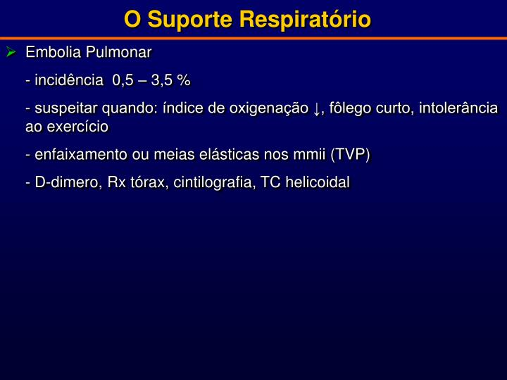 O Suporte Respiratório