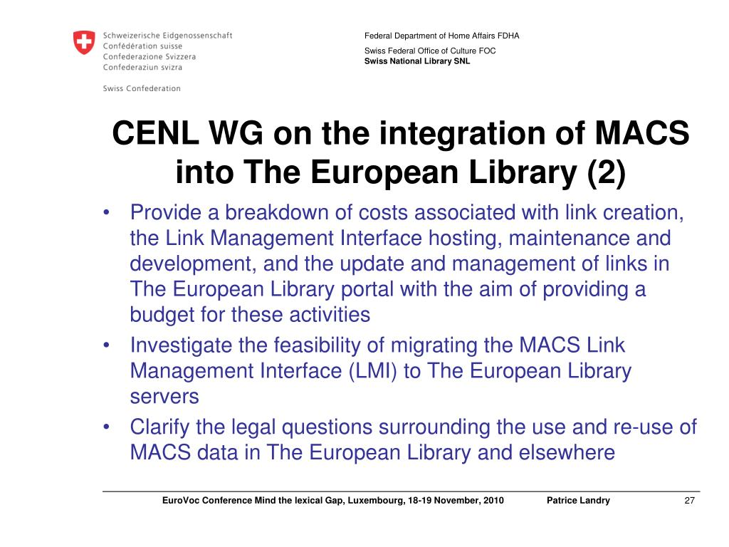 CENL WG on the integration of MACS into The European Library (2)