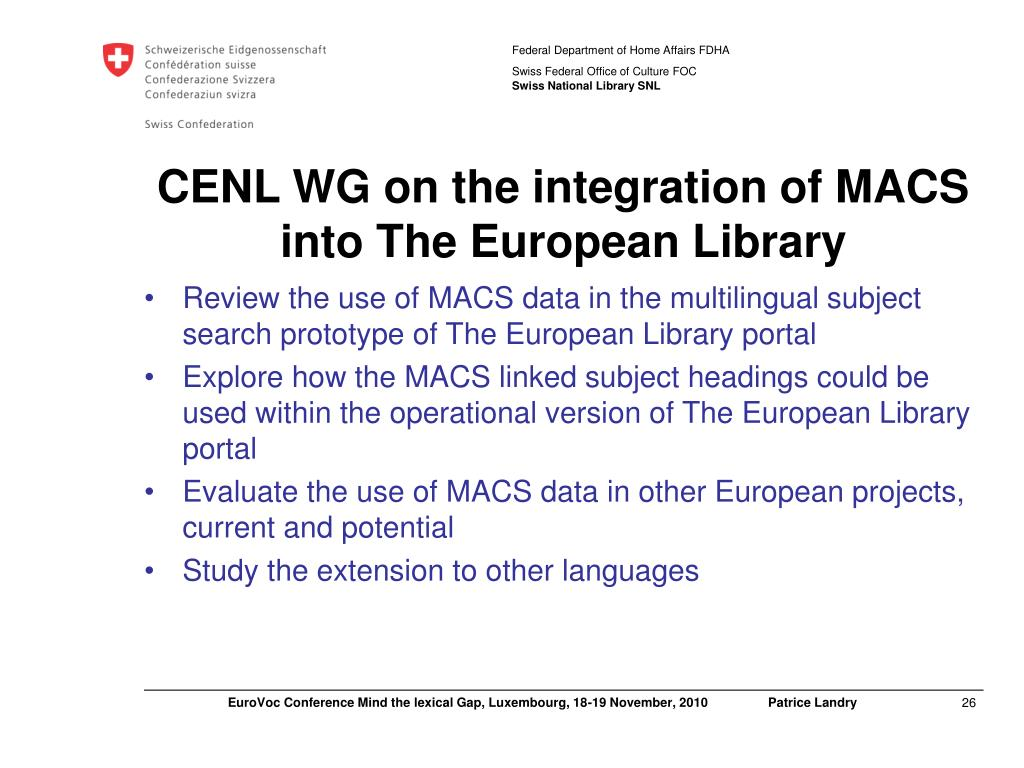 CENL WG on the integration of MACS into The European Library