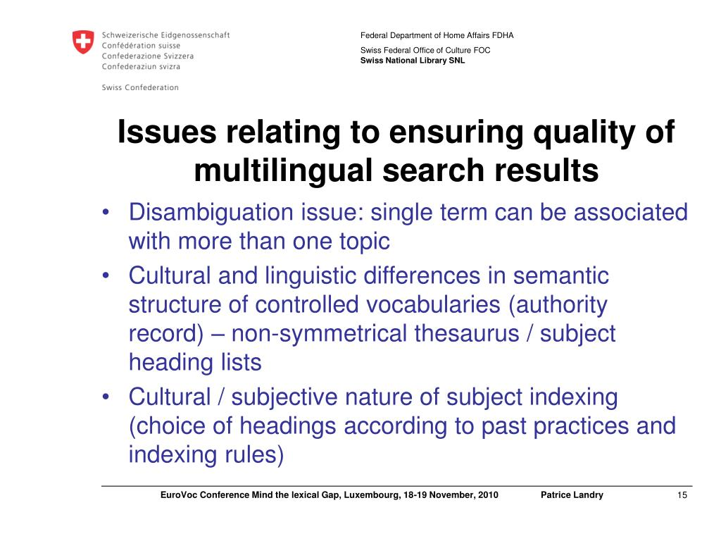Issues relating to ensuring quality of multilingual search results