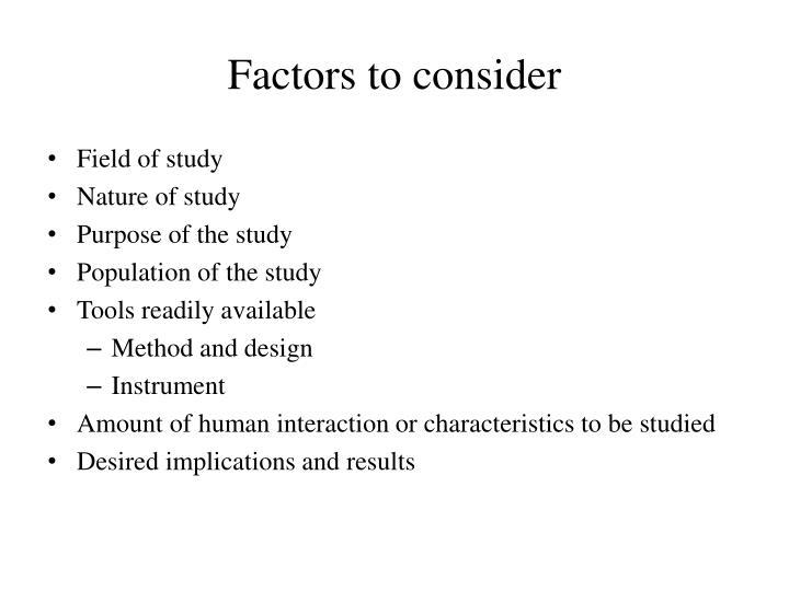 Factors to