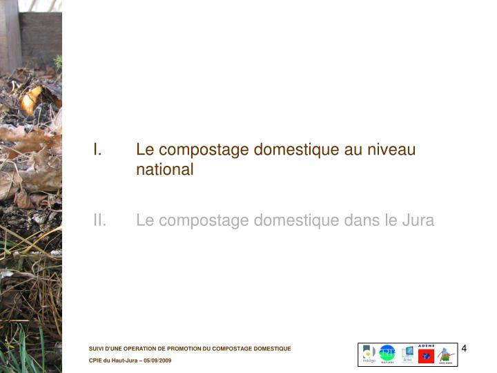 I.Le compostage domestique au niveau national