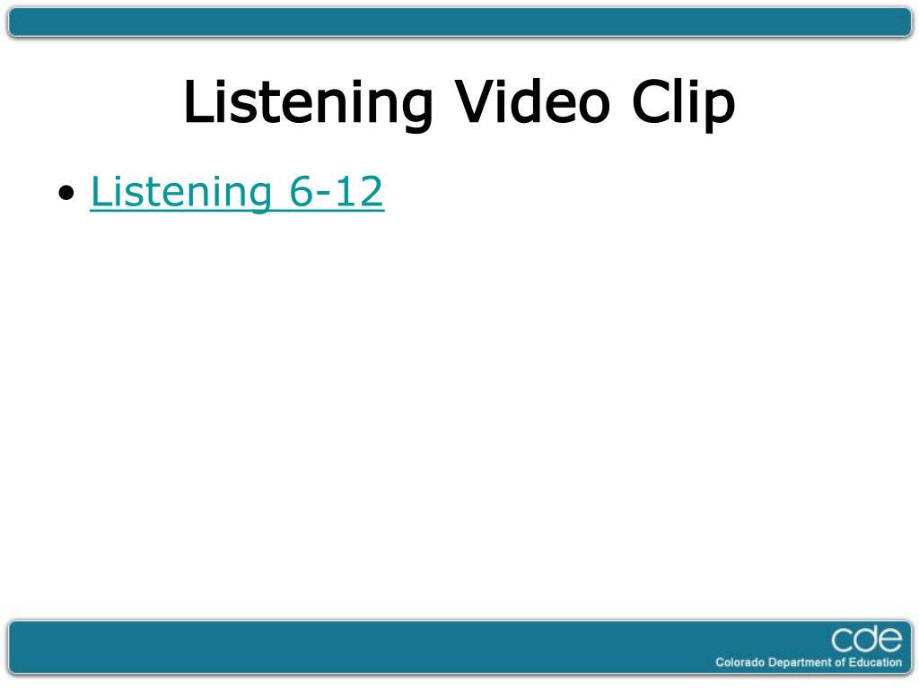 Listening 6-12