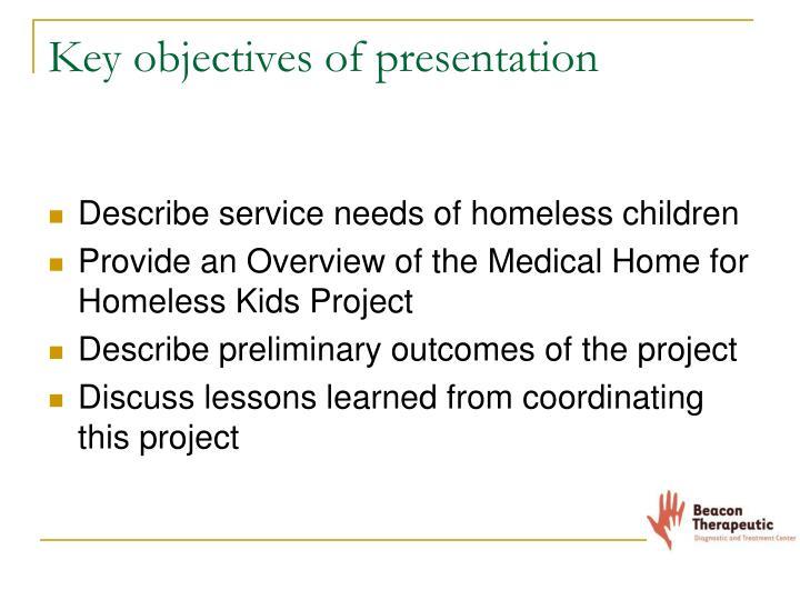 Key objectives of presentation