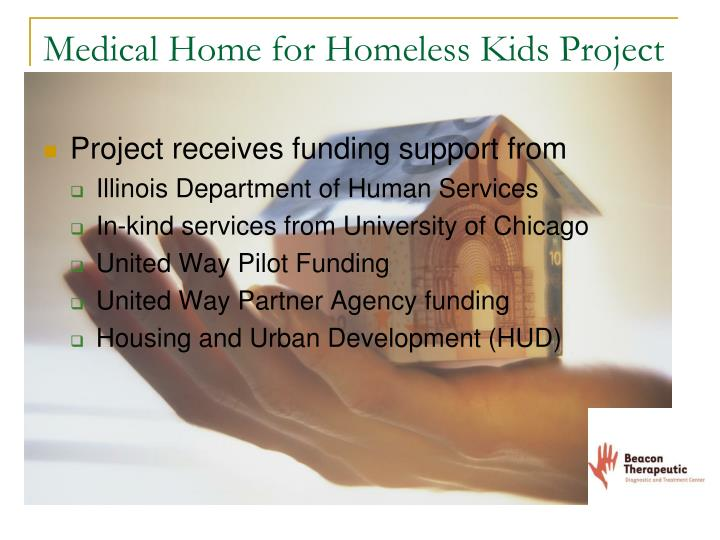 Medical Home for Homeless Kids Project