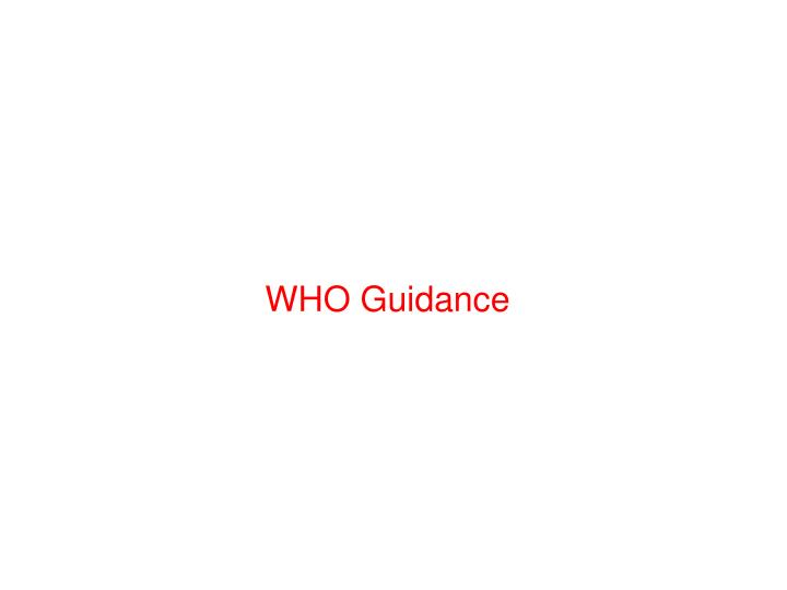 WHO Guidance