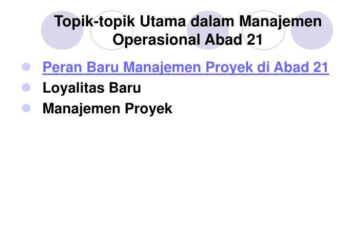 Topik-topik Utama dalam Manajemen