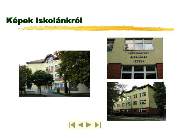 Képek iskolánkról