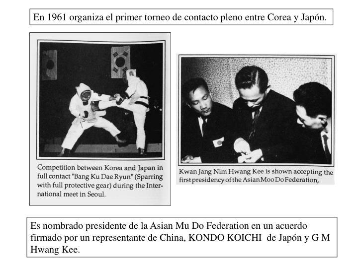 En 1961 organiza el primer torneo de contacto pleno entre Corea y Japón.