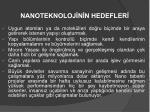 nanoteknoloj n n hedefler