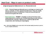 hard cost ways to save on product costs8