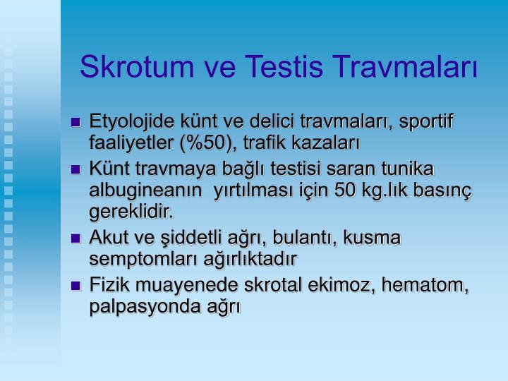 Skrotum ve Testis Travmaları