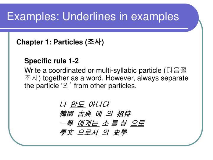Examples: Underlines in examples
