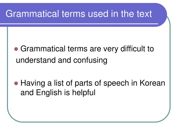 Grammatical terms used in the text
