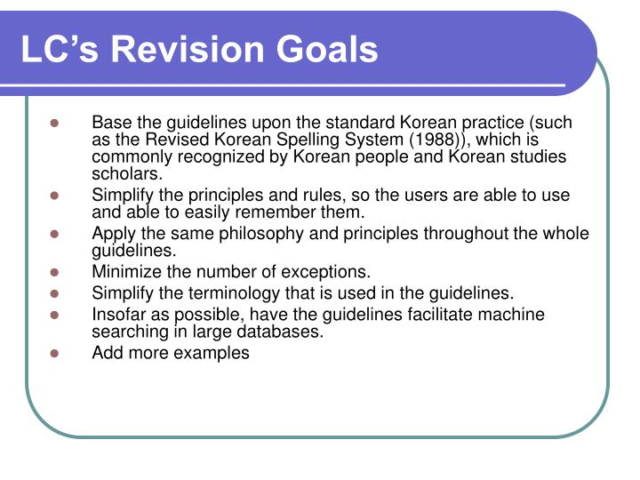 LC's Revision Goals