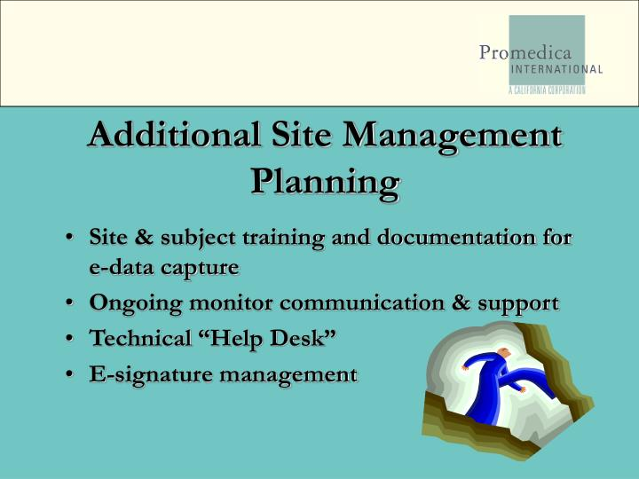 Additional Site Management Planning