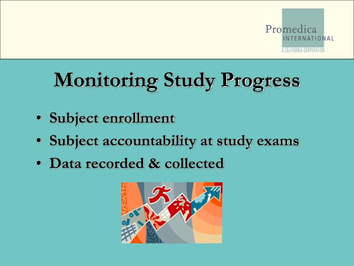 Monitoring Study Progress