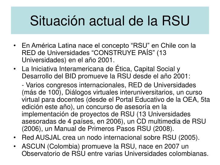 Situación actual de la RSU