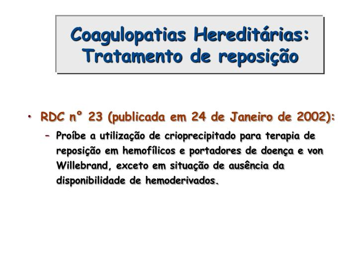 Coagulopatias Hereditárias: