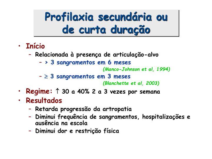 Profilaxia secundária ou