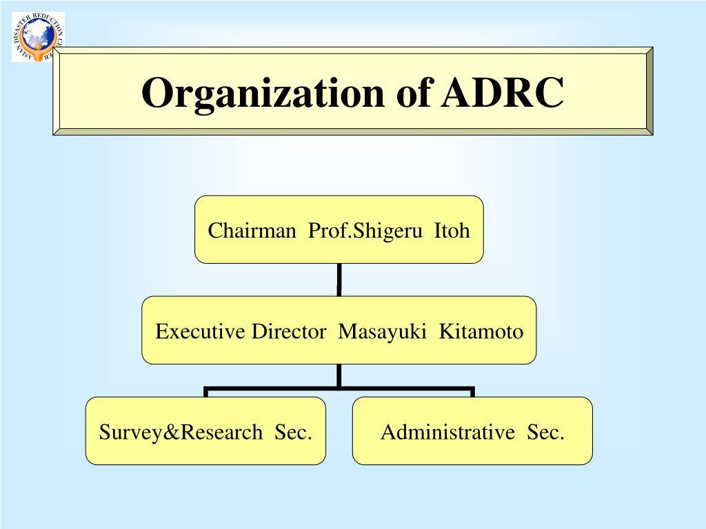 Organization of ADRC