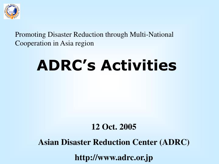 Promoting Disaster Reduction through Multi-National Cooperation in Asia region