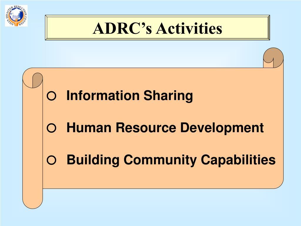 ADRC's Activities