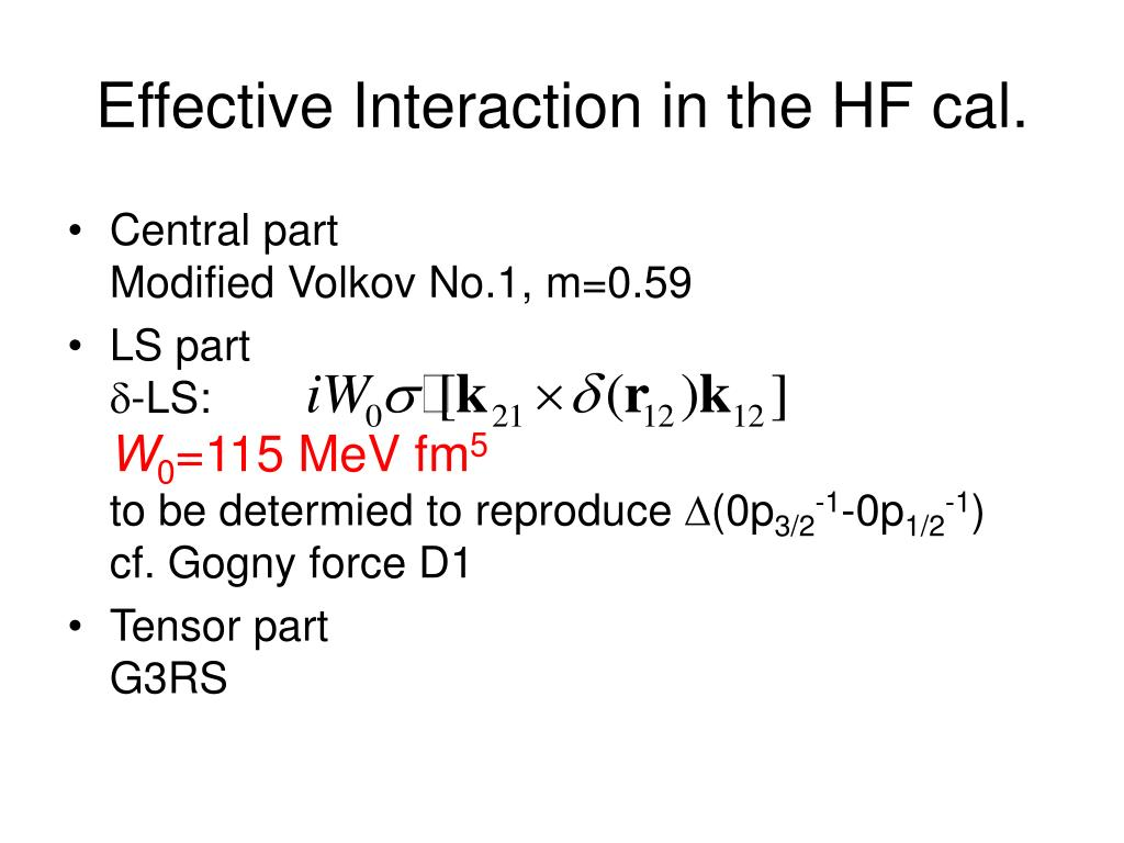 Effective Interaction in the HF cal.