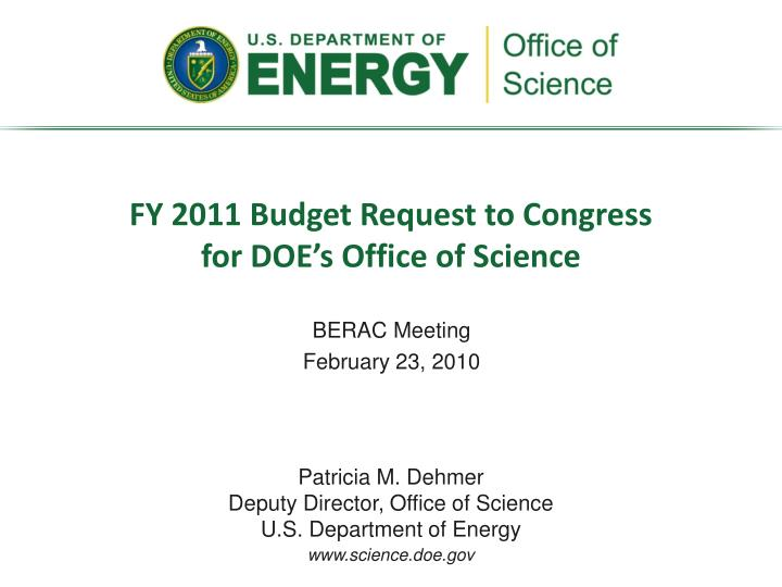 Fy 2011 budget request to congress for doe s office of science