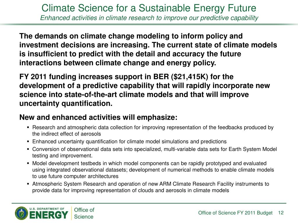 Climate Science for a Sustainable Energy Future