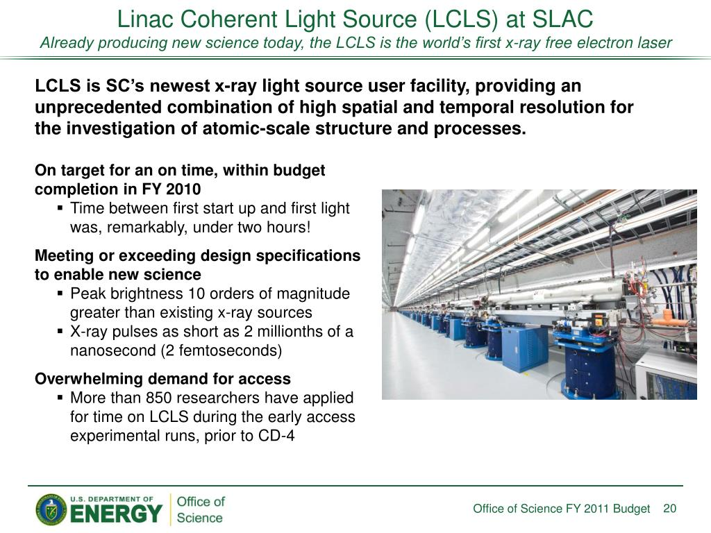 Linac Coherent Light Source (LCLS) at SLAC