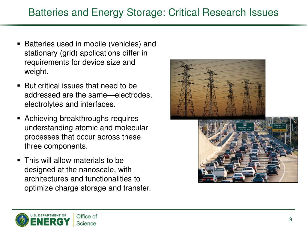 Batteries and Energy Storage: Critical Research Issues