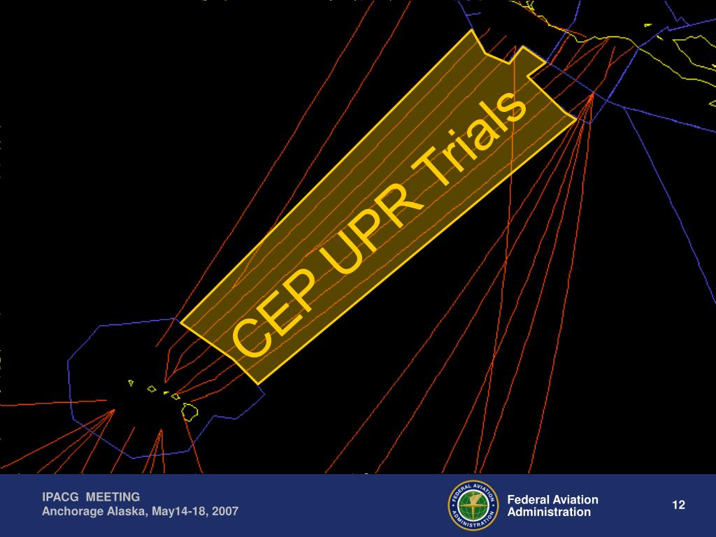 CEP UPR Trials