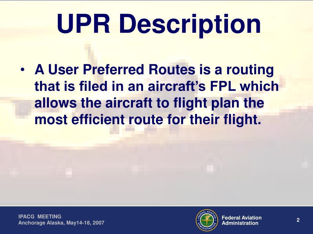 UPR Description