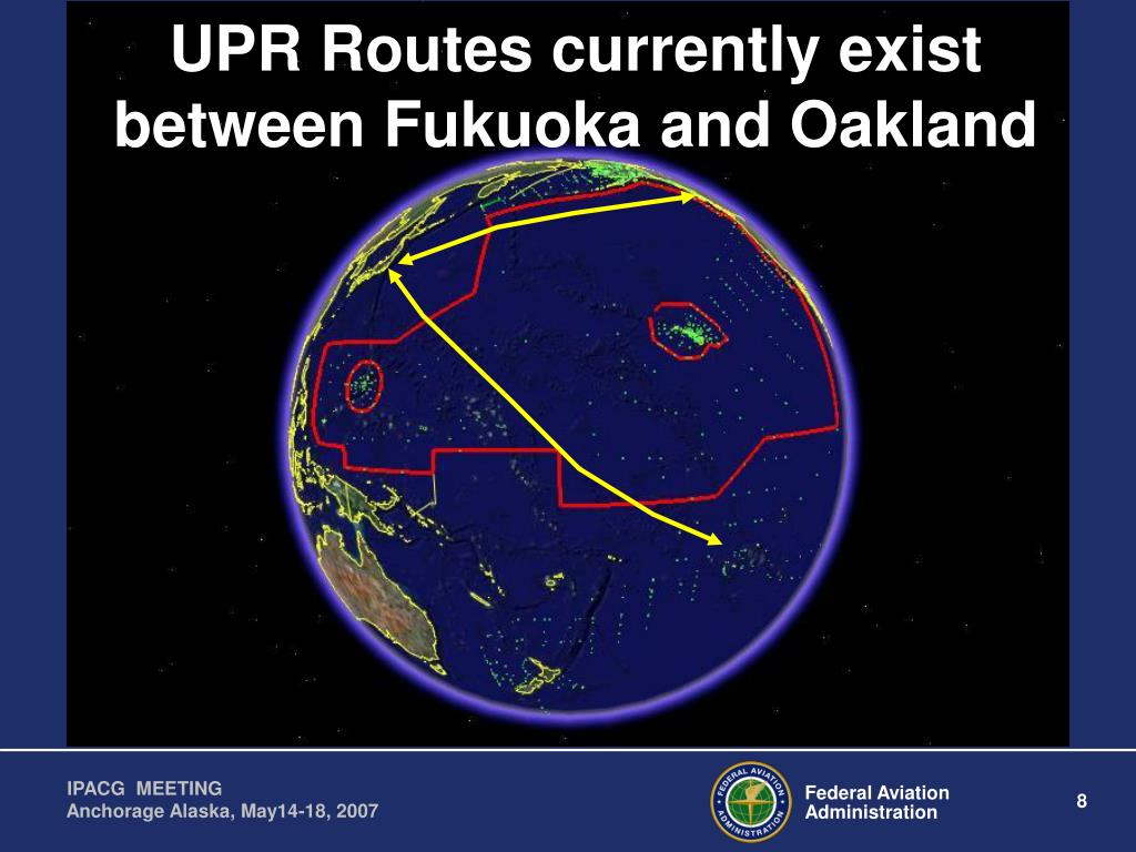 UPR Routes currently exist between Fukuoka and Oakland