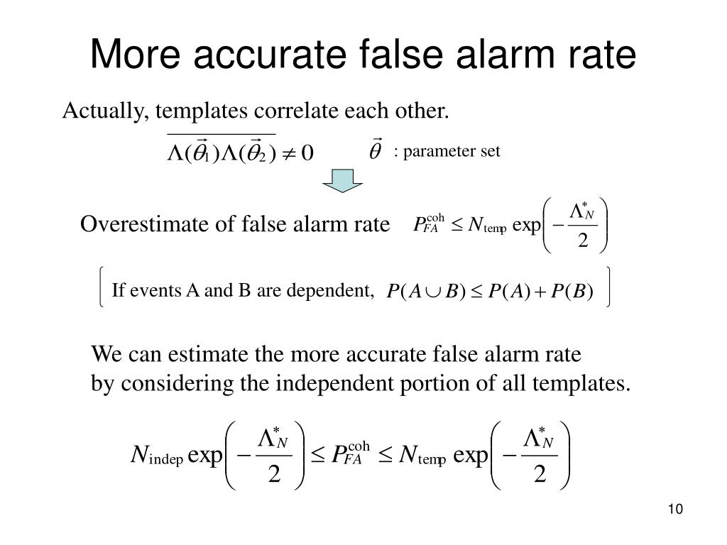 More accurate false alarm rate