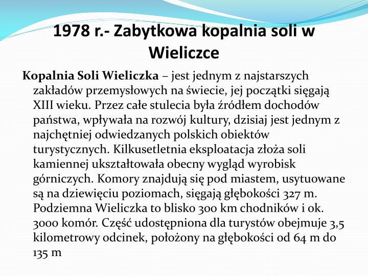 1978 r.- Zabytkowa kopalnia soli w Wieliczce