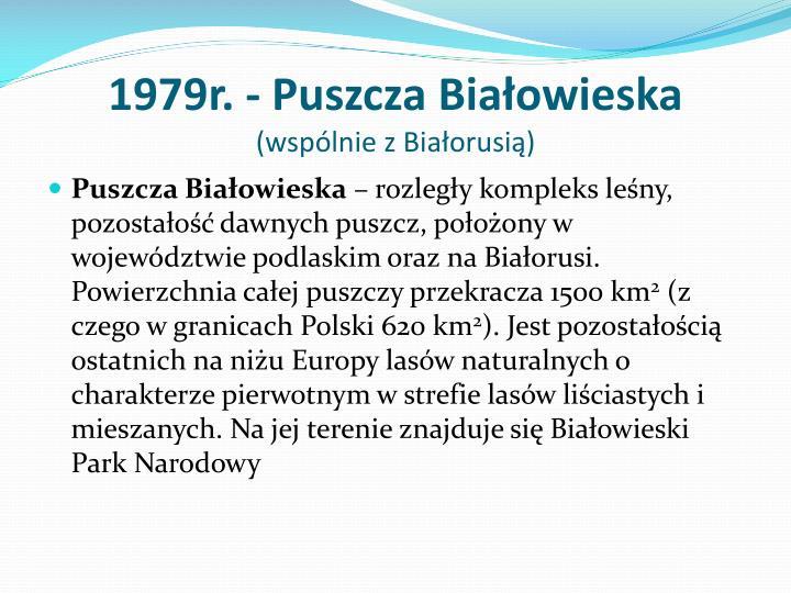 1979r. - Puszcza Białowieska