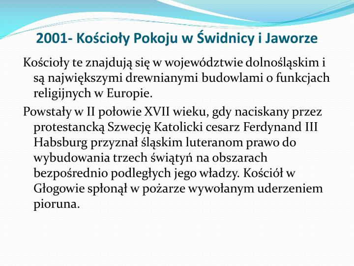 2001- Kościoły Pokoju w Świdnicy i Jaworze
