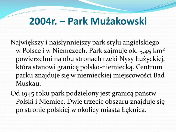 2004r. – Park