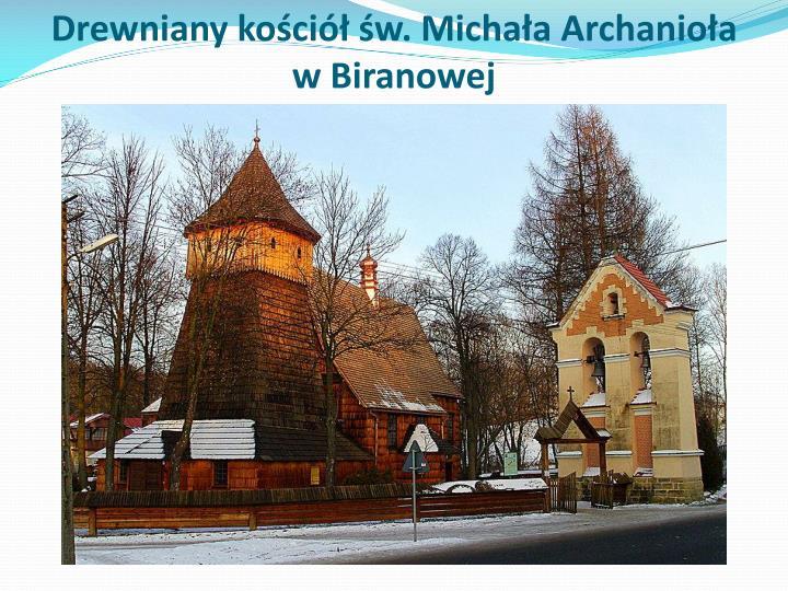 Drewniany kościół św. Michała Archanioła w Biranowej