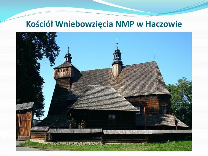Kościół Wniebowzięcia NMP w Haczowie