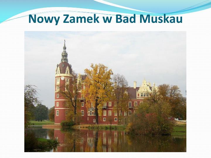 Nowy Zamek w Bad
