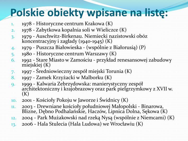 Polskie obiekty wpisane na listę: